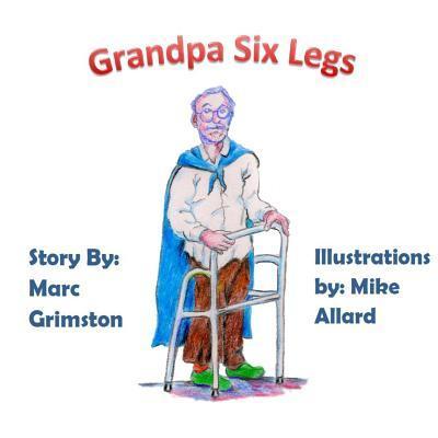 Grandpa Six Legs