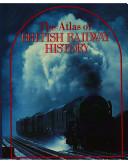 The Atlas of British Railway History
