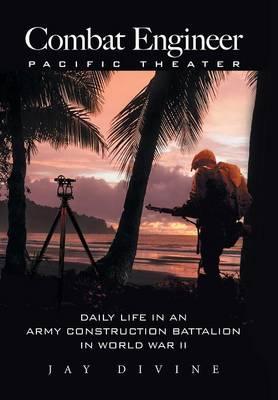 Combat Engineer, Pacific Theater