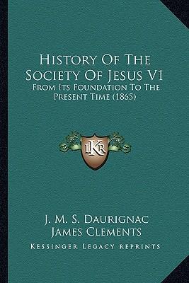 History of the Society of Jesus V1