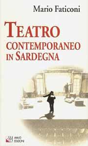 Teatro contemporaneo in Sardegna