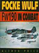 Focke Wulf Fw 190 in Combat