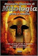 Dizionario illustrato di mitologia greca e romana