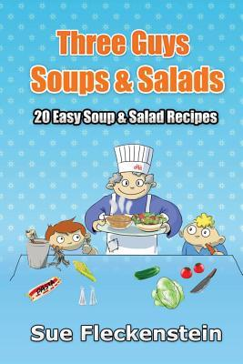 Three Guys Soups and Salads