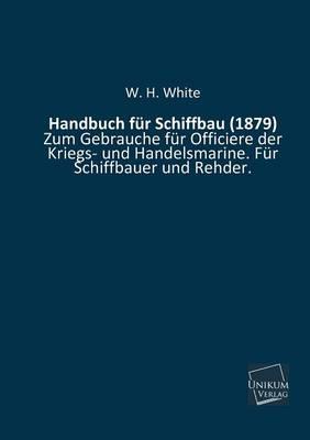 Handbuch für Schiffbau (1879)