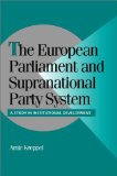 The European Parliament and Supranational Party System