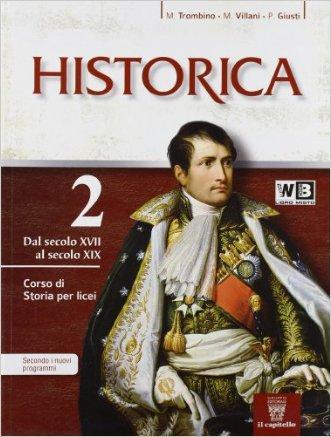 Historica. Con e-book. Con espansione online. Per le Scuole superiori