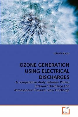 OZONE GENERATION USING ELECTRICAL DISCHARGES