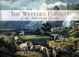 The Western Pursuit Of The American Dream