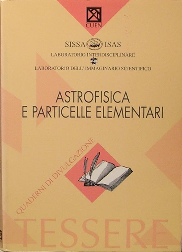 Astrofisica e particelle elementari
