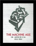 The Machine Age in America