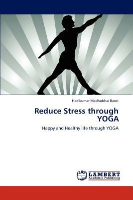 Reduce Stress through YOGA