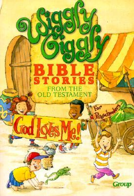 Wiggly, Giggly Bible Stories from the Old Testament