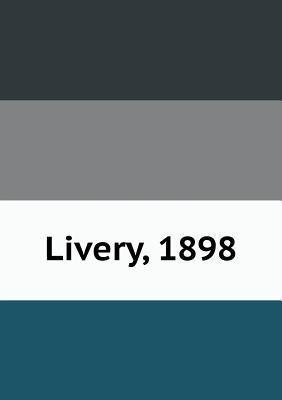 Livery, 1898