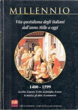 Vita quotidiana degli italiani dall'anno Mille ad oggi