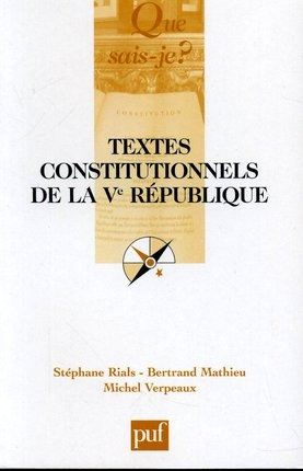 Textes constitutionnels de la Ve République