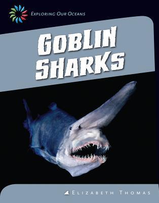 Goblin Sharks