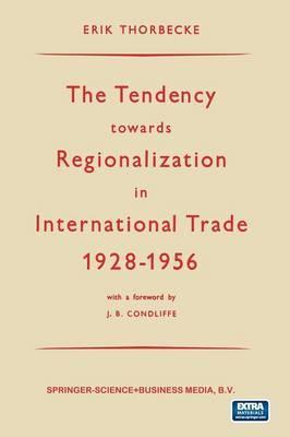 The Tendency Towards Regionalization in International Trade 1928–1956