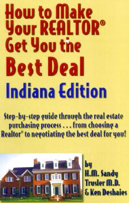How to Make Your Realtor Get You the Best Deal, Indiana Edition