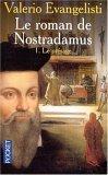 Le Roman de Nostrada...