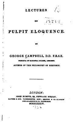 Lectures on Pulpit Eloquence