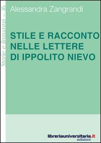 Stile e racconto nelle lettere di Ippolito Nievo