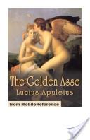 The Golden Asse (Mobi Classics)