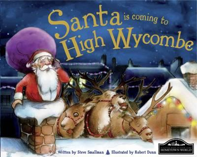 Santa is Coming to High Wycombe