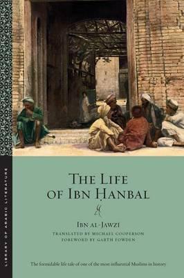 The Life of Ibn Hanbal