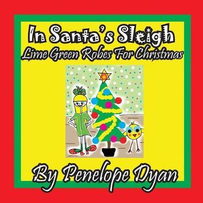 in Santa's Sleigh -- Lime Green Robes For Christmas