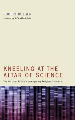 Kneeling at the Altar of Science