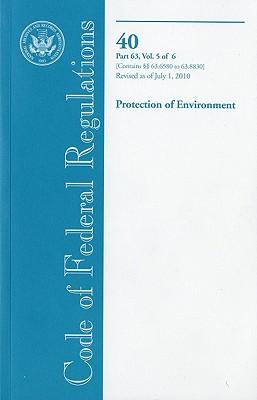 Code of Federal Regulations, Title 40, Protection of Environment, Pt. 63 Sec. 63.6580-63.8830, Revised As of July 1, 2010