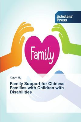 Family Support for Chinese Families with Children with Disabilities