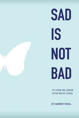 Sad Is Not Bad