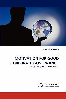 MOTIVATION FOR GOOD CORPORATE GOVERNANCE