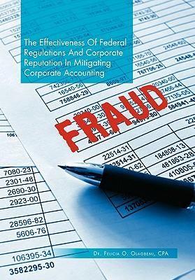 The Effectiveness of Federal Regulations and Corporate Reputation in Mitigating Corporate Accounting Fraud