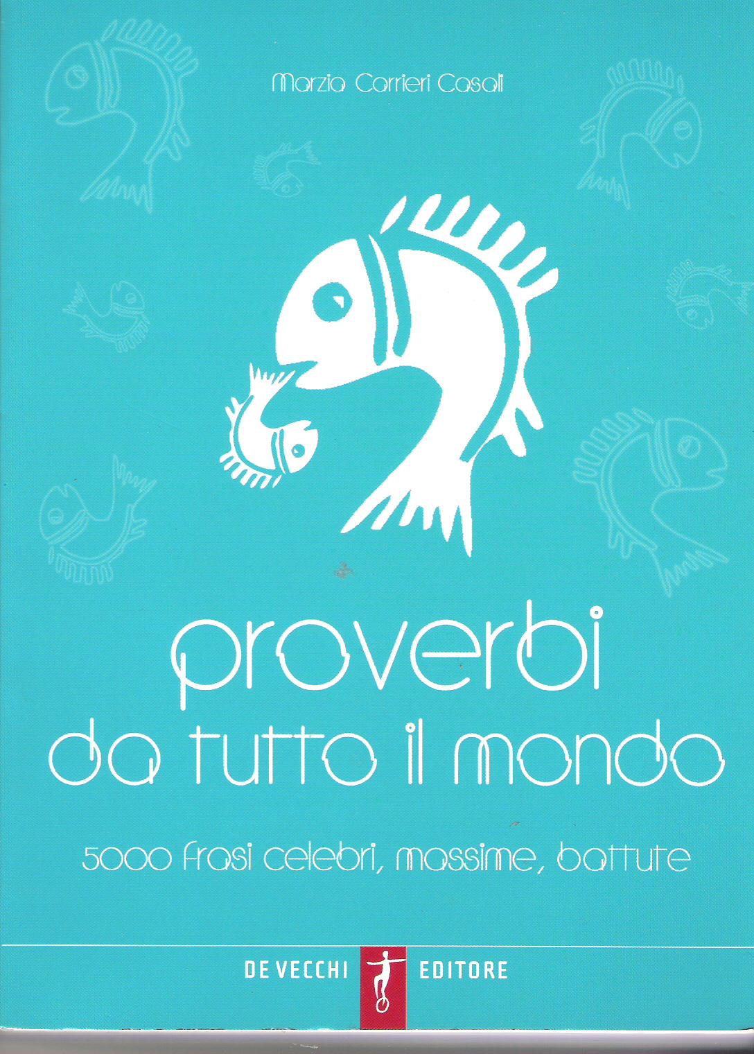 Proverbi da tutto il mondo