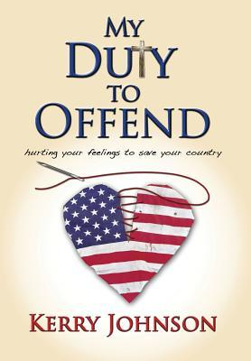 My Duty to Offend