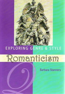 Exploring Genre and Style - Romanticism