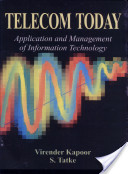 Telecon Today : Application and Management of Information Technology