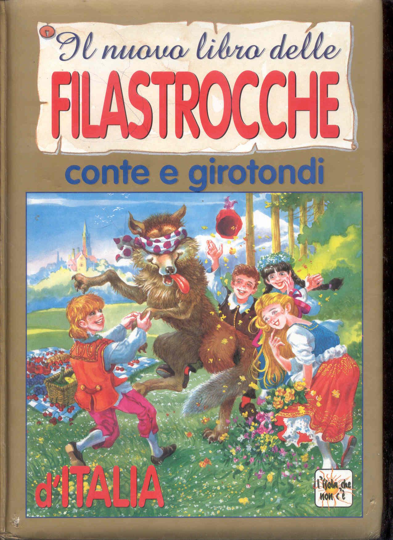 Il nuovo libro delle filastrocche, conte e girotondi d'Italia