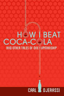 How I Beat Coca-Cola and Other Tales of One-Upmanship