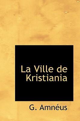 La Ville De Kristiania