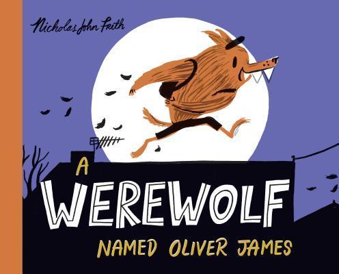 A Werewolf Named Oliver James