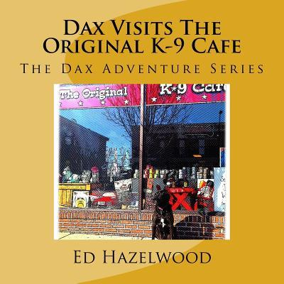 Dax Visits the Original K-9 Cafe