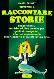 Divertirsi a raccontare storie