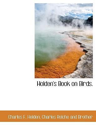 Holden's Book on Birds