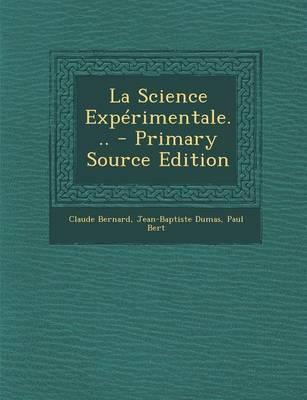 La Science Experimentale...