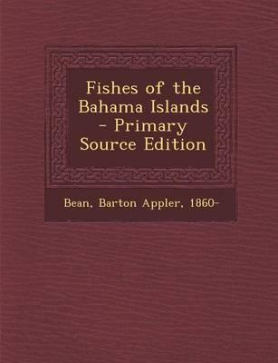 Fishes of the Bahama...