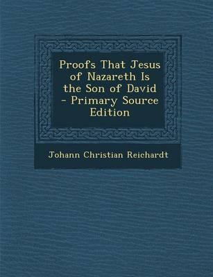 Proofs That Jesus of Nazareth Is the Son of David